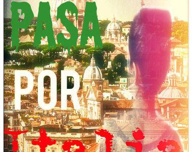 11810 - ¿Cuánto sabes de la novela Todo Pasa por Italia de Wattpad?
